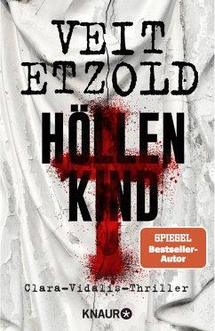 Höllenkind / Clara Vidalis Bd.8 - Etzold, Veit