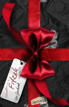 Das Geschenk - Fitzek, Sebastian