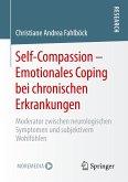 Self-Compassion - Emotionales Coping bei chronischen Erkrankungen