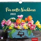 Für nette Nachbarn 2022