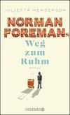 Norman Foremans Weg zum Ruhm