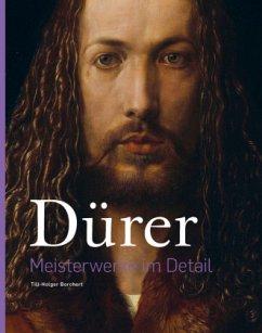 Dürer - Meisterwerke im Detail - Borchert, Till-Holger