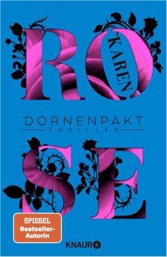 Dornenpakt / Dornen-Reihe Bd.5 - Rose, Karen