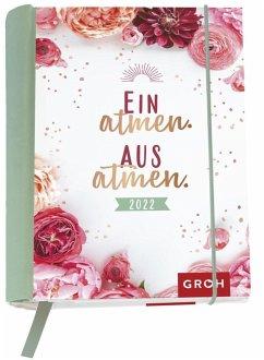 Einatmen. Ausatmen. 2022 - Groh Verlag