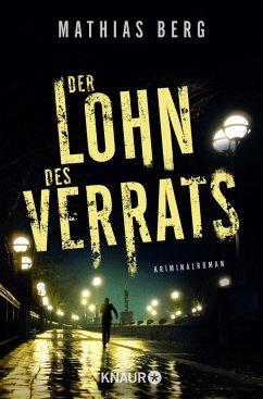 Der Lohn des Verrats / Lupe Svensson und Otto Hagedorn Bd.2 - Berg, Mathias