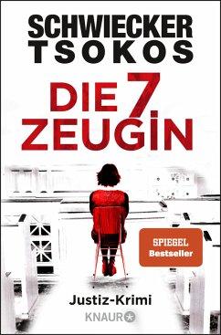 Die siebte Zeugin / Eberhardt & Jarmer ermitteln Bd.1 - Schwiecker, Florian;Tsokos, Michael