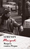 Maigret contra Picpus / Kommissar Maigret Bd.23