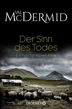 Der Sinn des Todes / Karen Pirie Bd.4 - Mcdermid, Val