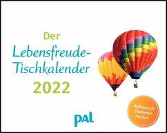 Der PAL-Lebensfreude-Tischkalender 2022 - Wolf, Doris;Merkle, Rolf
