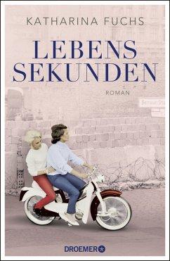 Lebenssekunden - Fuchs, Katharina