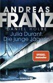 Die junge Jägerin / Julia Durant Bd.21