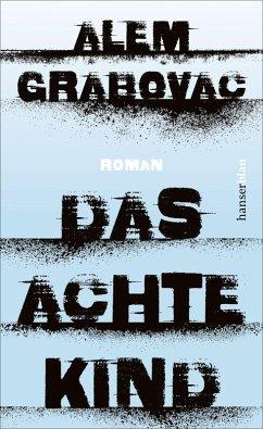 Das achte Kind (eBook, ePUB) - Grabovac, Alem