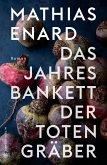 Das Jahresbankett der Totengräber (eBook, ePUB)
