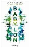 Babylon / Utopia Gardens Bd.3 (eBook, ePUB)