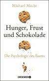Hunger, Frust und Schokolade (eBook, ePUB)