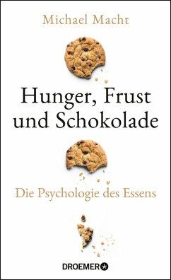 Hunger, Frust und Schokolade (eBook, ePUB) - Macht, Michael