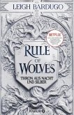 Rule of Wolves - Thron aus Nacht und Silber / King of Scars Bd.2 (eBook, ePUB)