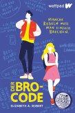Der Bro-Code (eBook, ePUB)