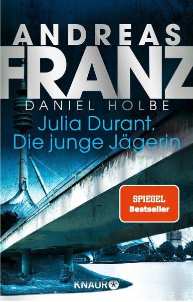 Die junge Jägerin / Julia Durant Bd.21 (eBook, ePUB)