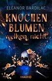 Knochenblumen welken nicht (eBook, ePUB)