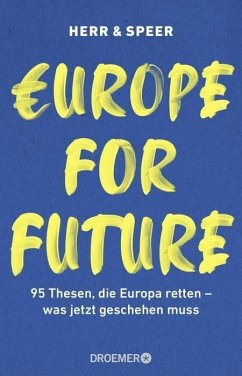 Europe for Future (eBook, ePUB) - Herr, Vincent-Immanuel; Speer, Martin