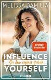 Influence yourself! (eBook, ePUB)