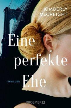 Eine perfekte Ehe (eBook, ePUB) - Mccreight, Kimberly