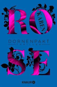 Dornenpakt / Dornen-Reihe Bd.5 (eBook, ePUB) - Rose, Karen