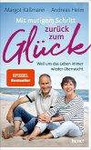 Mit mutigem Schritt zurück zum Glück (eBook, ePUB)