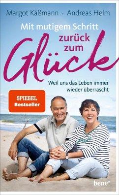 Mit mutigem Schritt zurück zum Glück (eBook, ePUB) - Käßmann, Margot; Helm, Andreas