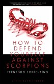 HOW TO DEFEND YOURSELF AGAINST SCORPIONS
