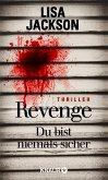 Revenge - Du bist niemals sicher (eBook, ePUB)