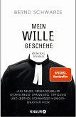 Mein Wille geschehe (eBook, ePUB)