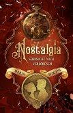 Nostalgia - Sehnsucht nach Verlorenem (eBook, ePUB)