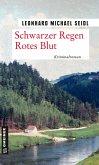 Schwarzer Regen Rotes Blut (eBook, ePUB)