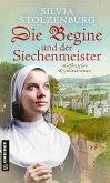 Die Begine und der Siechenmeister (eBook, PDF)