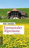 Emmentaler Alpträume (eBook, ePUB)