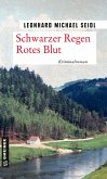 Schwarzer Regen Rotes Blut (eBook, PDF)