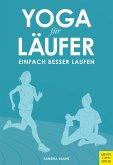 Yoga für Läufer (eBook, PDF)