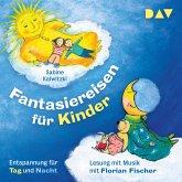 Fantasiereisen für Kinder – Entspannung für Tag und Nacht (MP3-Download)