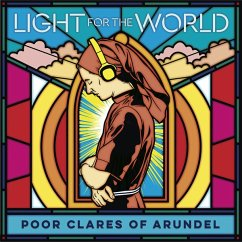 Light For The World - Poor Clares Of Arundel