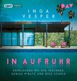 In Aufruhr, 1 Audio-CD, 1 MP3