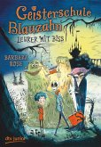 Lehrer mit Biss / Geisterschule Blauzahn Bd.1