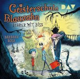 Lehrer mit Biss / Geisterschule Blauzahn Bd.1 (2 Audio-CDs)