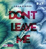 Don't leave me / Don't Love Me Bd.3 (2 MP3-CDs)