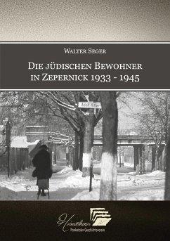 Die jüdischen Bewohner in Zepernick 1933 - 1945