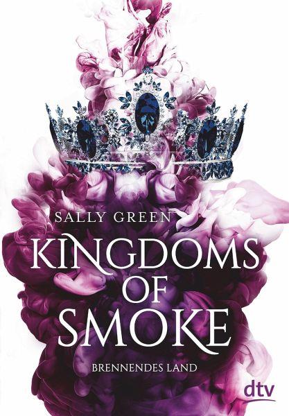 Buch-Reihe Kingdoms of Smoke