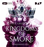Brennendes Land / Kingdoms of Smoke Bd.3 (2 MP3-CDs)