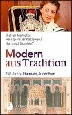 Modern aus Tradition: 250 Jahre liberales Judentum