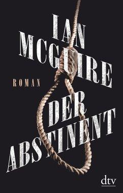 Der Abstinent - McGuire, Ian